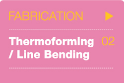 Thermoforming/Line Bending